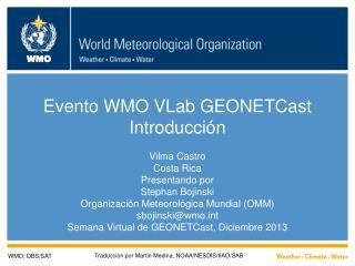 Evento WMO VLab GEONETCast Introducción