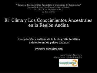 Recopilación y análisis de la bibliografía temática  existente en los países andinos