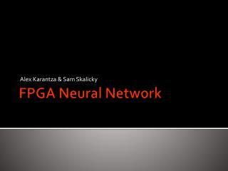 FPGA Neural Network