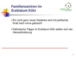 Familienzentren im  Erzbistum Köln