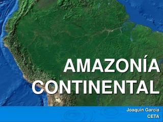 AMAZONÍA CONTINENTAL