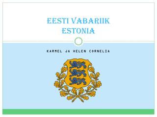 EESTI VABARIIK Estonia