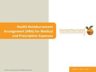 Health Reimbursement Arrangement (HRA) for Medical and Prescription Expenses