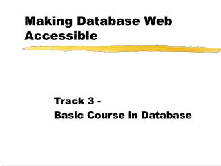 Making Database Web Accessible