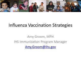 Influenza Vaccination Strategies