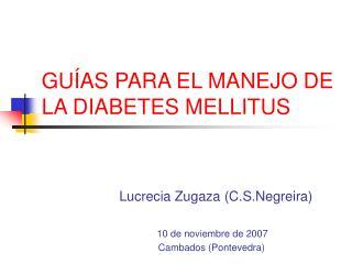 GUÍAS PARA EL MANEJO DE LA DIABETES MELLITUS