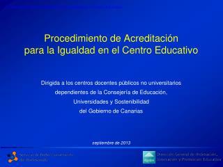 Procedimiento de Acreditación para la Igualdad en el Centro Educativo