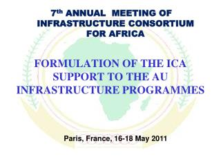 FORMULATION OF THE ICA SUPPORT TO THE AU INFRASTRUCTURE PROGRAMMES