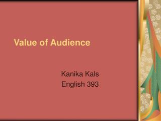 Value of Audience