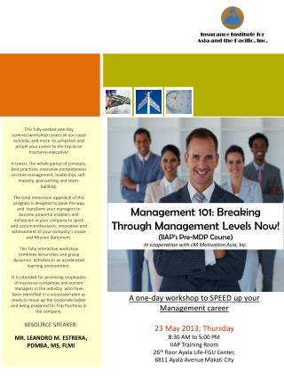 Management 101: Breaking Through Management Levels Now! (IIAP's Pre-MDP Course)