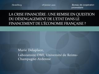 Marie  Delaplace ,  Laboratoire OMI, Université de Reims-Champagne-Ardenne