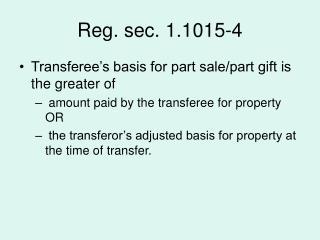 Reg. sec. 1.1015-4