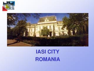 IASI CITY ROMANIA