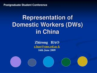 Representation of   Domestic Workers (DWs) in China