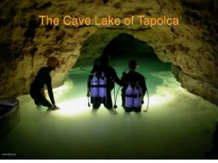 The Cave Lake of Tapolca
