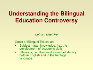 Understanding the Bilingual Education Controversy