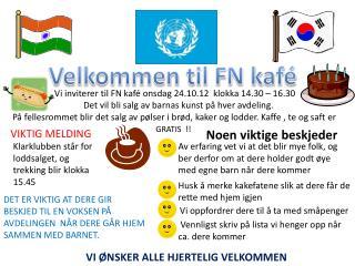 Velkommen til FN kafé