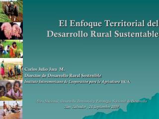 El Enfoque Territorial del Desarrollo Rural Sustentable
