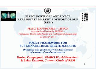 FIABCI PORTUGAL AND UNECE REAL ESTATE MARKET ADVISORY GROUP  (REM) FIABCI ROUNDTABLE � LISBON