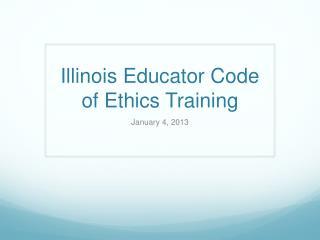 Illinois Educator Code of Ethics Training
