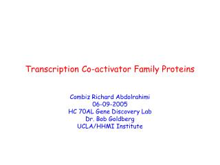 Transcription Co-activator Family Proteins