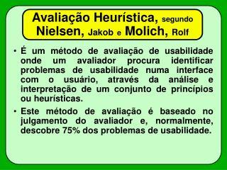 Avalia  o Heur stica, segundo Nielsen, Jakob e Molich, Rolf