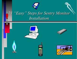 "21 ""Easy"" Steps for Sentry Monitor Installation"