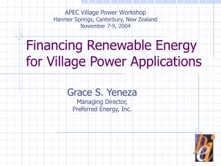Financing Renewable Energy for Village Power Applications