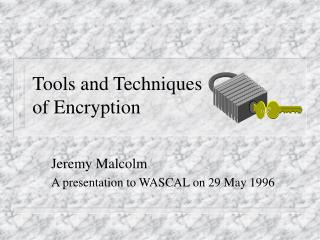 Tools and Techniques of Encryption