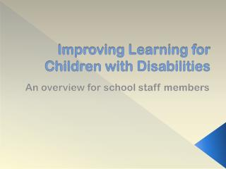 Improving Learning for Children with Disabilities