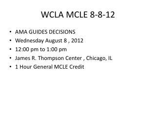 WCLA MCLE 8-8-12