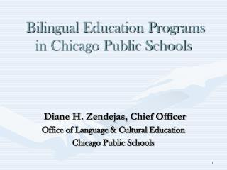 Bilingual Education Programs in Chicago Public Schools
