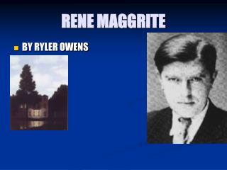 RENE MAGGRITE
