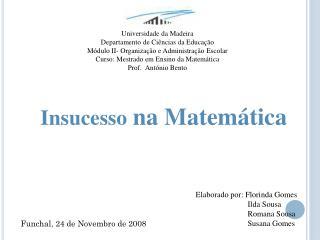 Insucesso  na Matemática