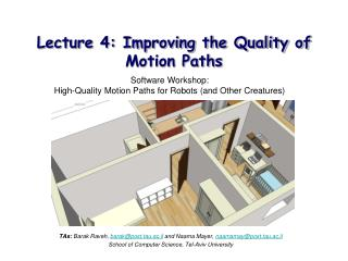 Lecture 4: Improving the Quality of Motion Paths