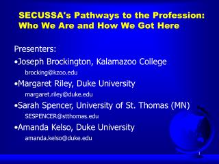 SECUSSA's Pathways to the Profession:  Who We Are and How We Got Here