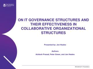 ON IT GOVERNANCE STRUCTURES AND THEIR EFFECTIVENESS IN COLLABORATIVE ORGANIZATIONAL STRUCTURES