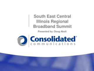 South East Central Illinois Regional Broadband Summit