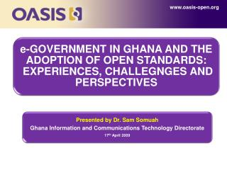 IntroductionBackgroundGhana Country Perspectivee-Readinesse-Government in Ghanae-Ghana Projecte-legislatione-government