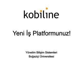 Yeni İş Platformunuz!