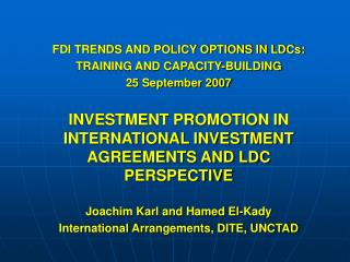 FDI TRENDS AND POLICY OPTIONS IN LDCs: TRAINING AND CAPACITY-BUILDING  25 September 2007