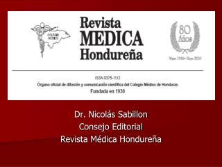 Dr. Nicol s Sabillon Consejo Editorial Revista M dica Hondure a