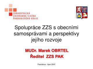 Spolupráce ZZS s obecními samosprávami a perspektivy jejího rozvoje