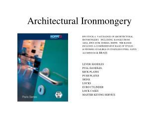 Architectural Ironmongery