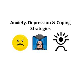 Anxiety, Depression & Coping Strategies