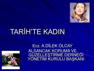 TARİH'TE KADIN