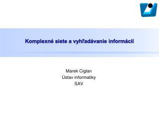 Komplexné siete a vyhľadávanie informácií