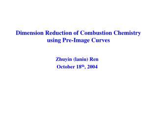 Zhuyin (laniu) Ren October 18 th , 2004