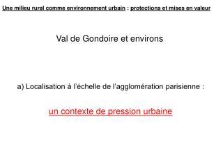 Val de Gondoire et environs