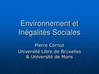 Environnement et  Inégalités Sociales